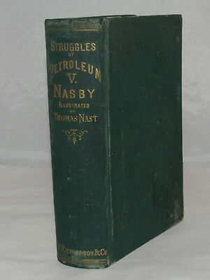 Antique Book Struggles Of Petroleum V. Nasby Illustrated By Thomas Nast 1872
