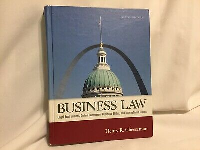 Business Law : Legal Environment, Online Commerce, Business Ethics, and...