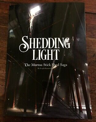 "NEW MURTOA STICK SHED LOCAL WIMMERA HISTORY, ""SHEDDING LIGHT"" by Leigh Hammerton"