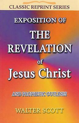 The Revelation of Jesus Christ by Walter Scott