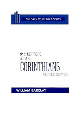The Letters to the Corinthians by Barclay, William -Hcover