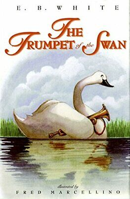 NEW - The Trumpet of the Swan by White, E. B