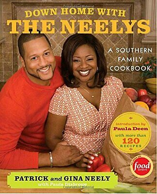 NEW - Down Home with the Neelys: A Southern Family Cookbook