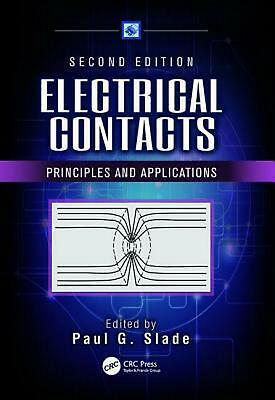 Electrical Contacts: Principles and Applications, Second Edition Paperback Book