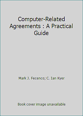 Computer-Related Agreements : A Practical Guide  (NoDust)