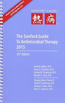 Sanford Guide to Antimicrobial Therapy 2015 (Spiral Edition) by Gilbert David…