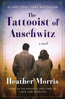 The Tattooist of Auschwitz A Novel by Heather Morris Deckle Edge Paperback NEW