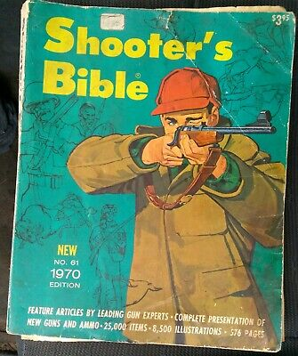 Shooters Bible No. 61. 1970 Edition Shooter's576 pages, 8,500 illustrations