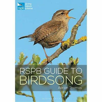 RSPB Guide to Birdsong (RSPB) - Paperback / softback NEW Thomas, Adrian 04/04/20