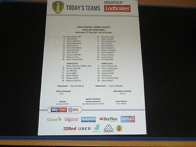 2018-19 CHAMPIONSHIP PLAY OFF SEMI FINAL LEEDS UNITED v DERBY COUNTY TEAM SHEET