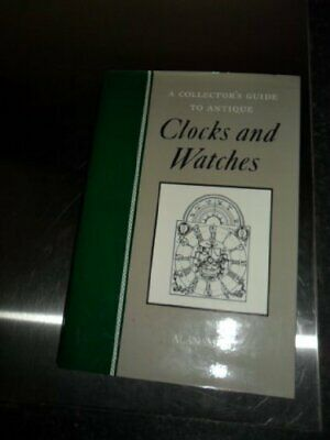 Clocks and Watches (Antique Collectors' Guides) by Smith, Alan Hardback Book The