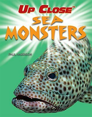 Sea Monsters (Up Close) by Harrison, Paul Hardback Book The Cheap Fast Free Post