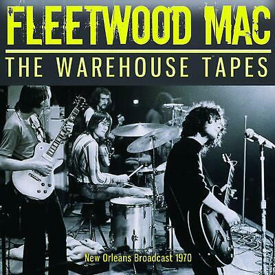 FLEETWOOD MAC 'THE WAREHOUSE TAPES' (New Orleans Broadcast 1970) CD (26th July)
