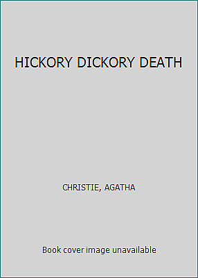 HICKORY DICKORY DEATH by CHRISTIE, AGATHA