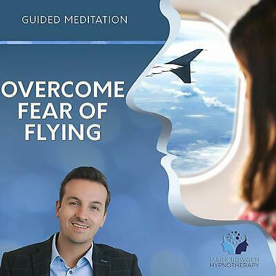 Overcome Fear of Flying Guided Meditation - Self Hypnosis CD / MP3 and APP