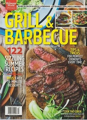 Woman's World Specials Grill & Barbecue Summer 2019 Recipes