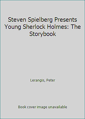 Steven Spielberg Presents Young Sherlock Holmes: The Storybook