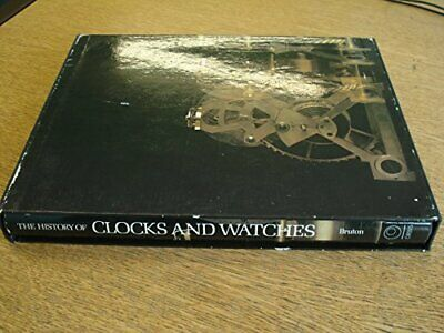 The History of Clocks and Watches by Bruton, Eric Hardback Book The Cheap Fast