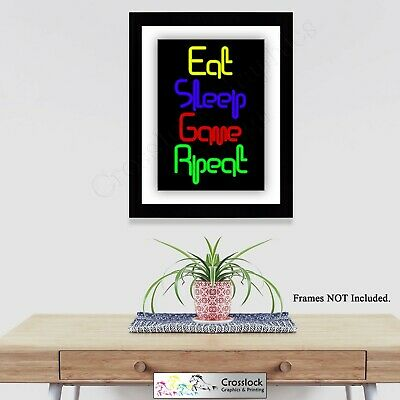 Gaming eat sleep game repeat Photo Poster Print ONLY Wall Art A4
