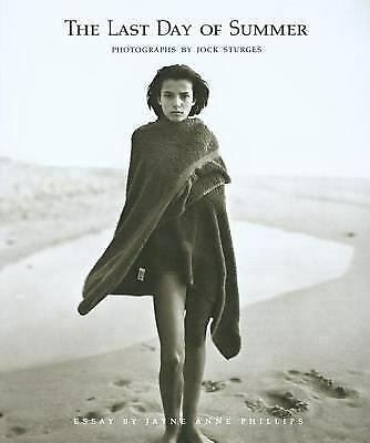 The Last Day of Summer by Jayne Anne Phillips; Jock Sturges