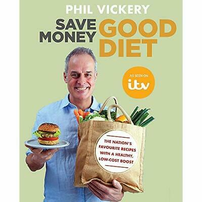 Save Money Good Diet: The Nation's Favourite Recipes wi - Paperback / softback N