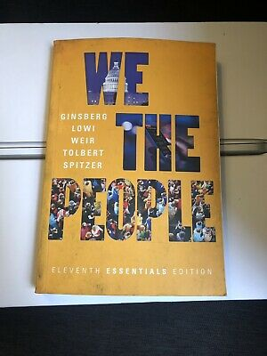 We the People Ginsberg Lowi Weir Tolbert 11th Essentials Edition (paperback)