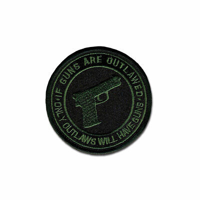 Tactical Combat Military Jacket Morale Patch Hook and Loop If Guns R Outlwd ODG
