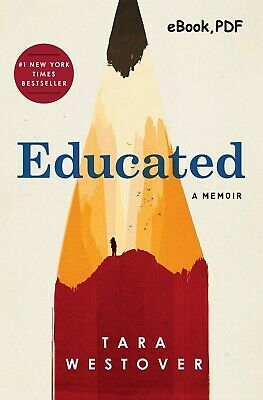 Educated : A Memoir by Tara Westover (2018, eBook)