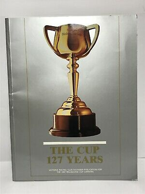 Vintage Souvenir Book THE CUP 127 YEARS Melbourne Cup Horse Racing Carnival 1987