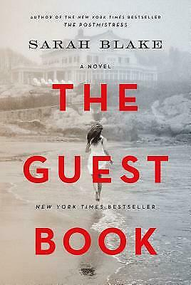 The Guest Book : A Novel by Sarah Blake
