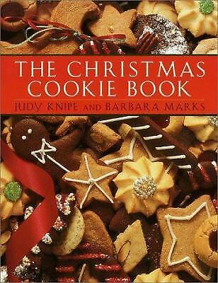 The Christmas Cookie Book by Judy Knipe; Barbara Marks