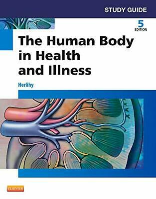 Study Guide for The Human Body in Health and Illness New Paperback Book
