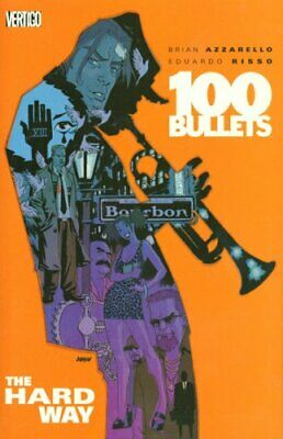 100 Bullets Vol. 8: The Hard Way by Azzarello, Brian Book The Cheap Fast Free