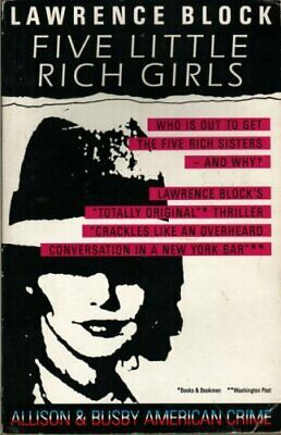 Five Little Rich Girls (American Crime) by Block, Lawrence Paperback Book The