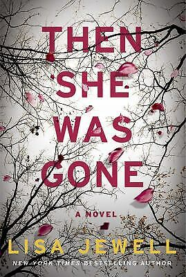 Then She Was Gone by Jewell, Lisa