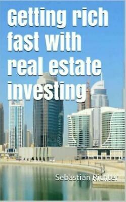 ebook: Getting rich fast with real estate investing