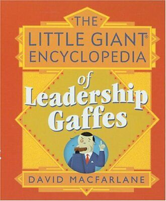 LGE OF LEADERSHIP GAFFES (Little Giant) by Macfarlane, David Paperback Book The