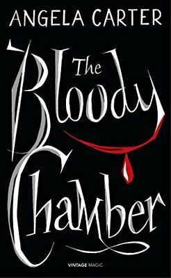 The Bloody Chamber And Other Stories (Vintage Magic) by Carter, Angela Book The