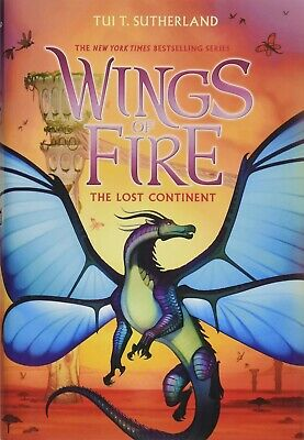 The Lost Continent Wings of Fire, Book 11 Hardcover by Tui T. Sutherland Book 11