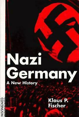 Nazi Germany : A New History by Klaus P. Fischer