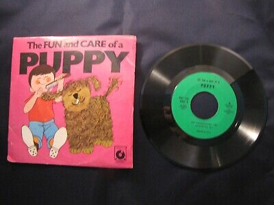 The Fun And Care Of A Puppy Pet Productions Ind 45 Rpm 1969 W/Sleeve V Side 1=Ex