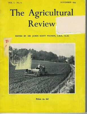 The Agricultural Review Magazine Vol 1 No 6 November 1955 6388F