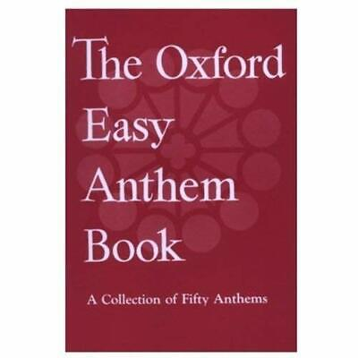 The Oxford Easy Anthem Book: Vocal Score - Paperback NEW Press, Oxford U 1957-12