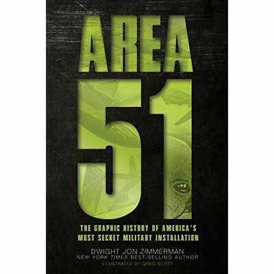 Area 51: The Graphic History of America's Most Secret M - Paperback NEW Dwight J