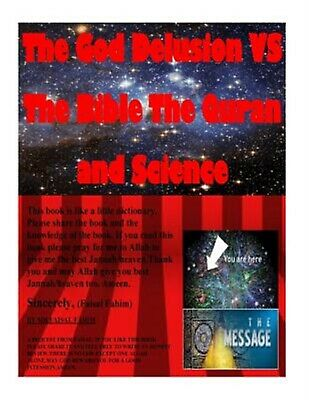 The God Delusion Vs the Bible the Quran and Science by Fahim, MR Faisal