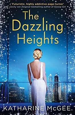 The Dazzling Heights (The Thousandth Floor, Book 2) by McGee, Katharine Book The