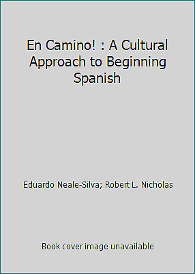 En Camino! : A Cultural Approach to Beginning Spanish
