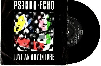 "Pseudo Echo - Love An Adventure - 7"" 45 Vinyl Record Pic Slv 1985"