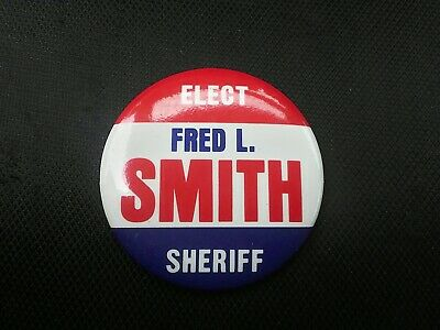 Vintage Sheriff Badge elect Fred L Smith political police pin back