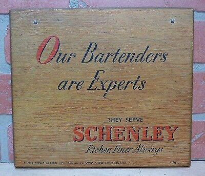 Old SCHENLEY Whiskey Bar Pub Tavern Wooden Adv Sign 'Our Bartenders are Experts'